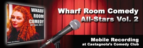 Wharf Room Comedy All-Stars Vol. 2